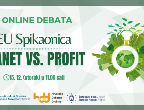 Prva EU Spikaonica: Planet vs. profit
